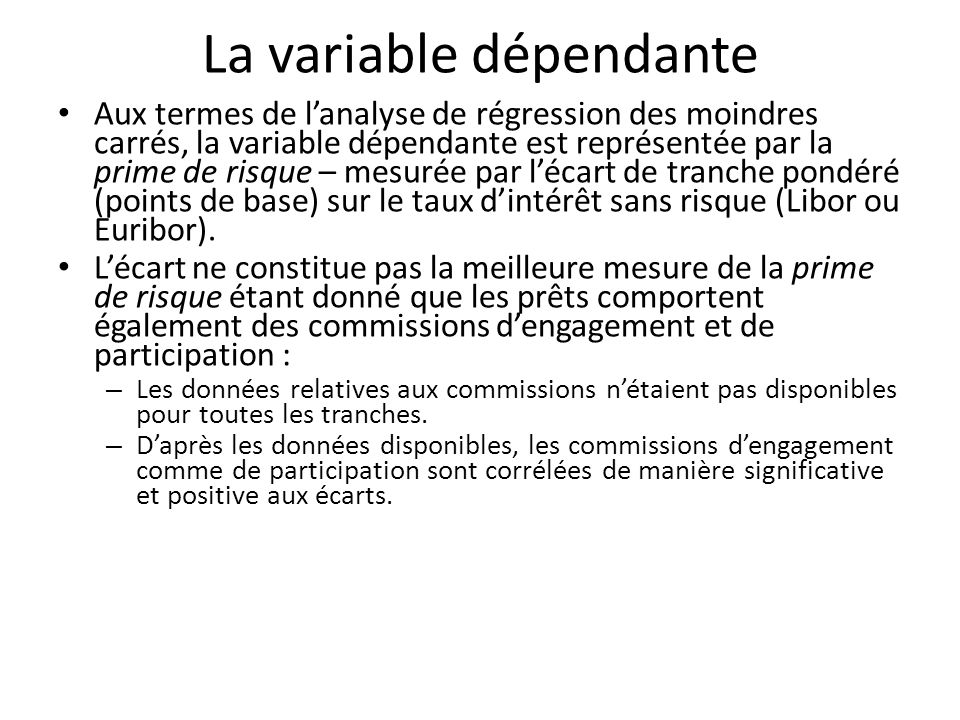 La variable dépendante