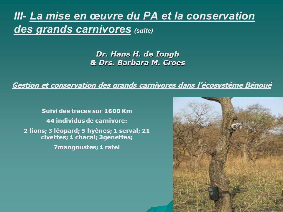 III- La mise en œuvre du PA et la conservation des grands carnivores (suite)