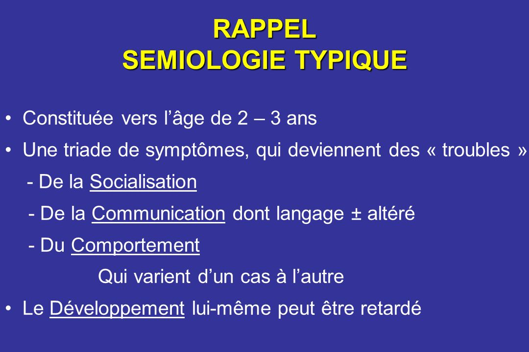 RAPPEL SEMIOLOGIE TYPIQUE