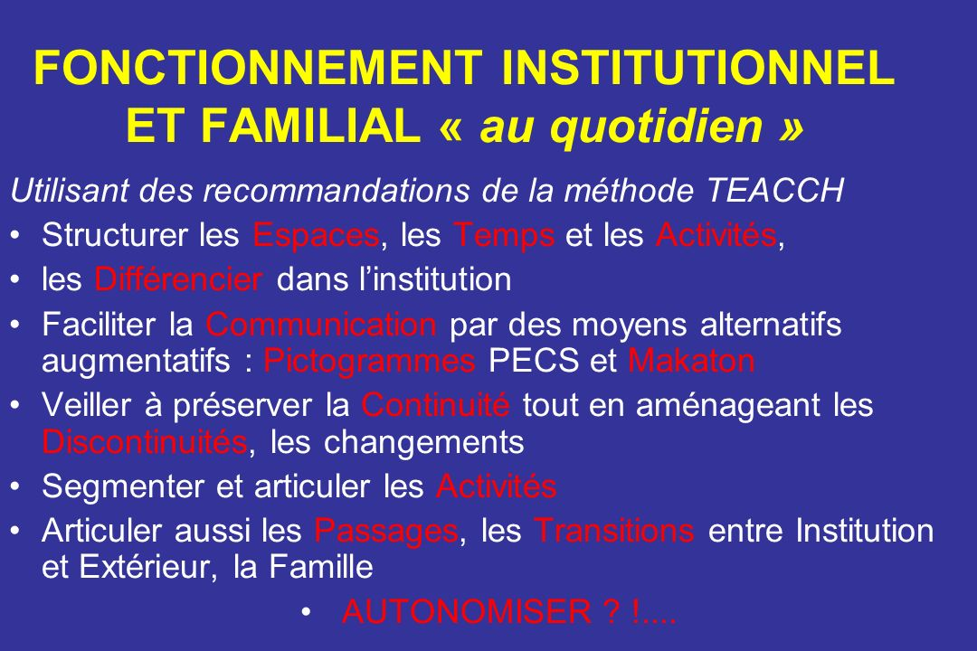 FONCTIONNEMENT INSTITUTIONNEL ET FAMILIAL « au quotidien »