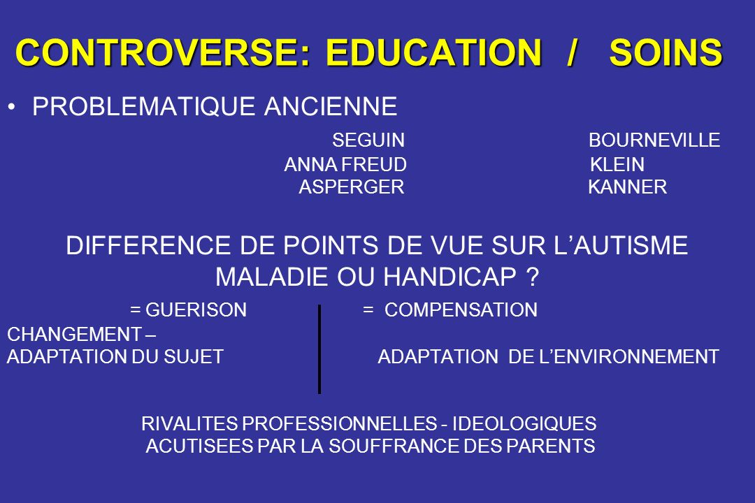 CONTROVERSE: EDUCATION / SOINS