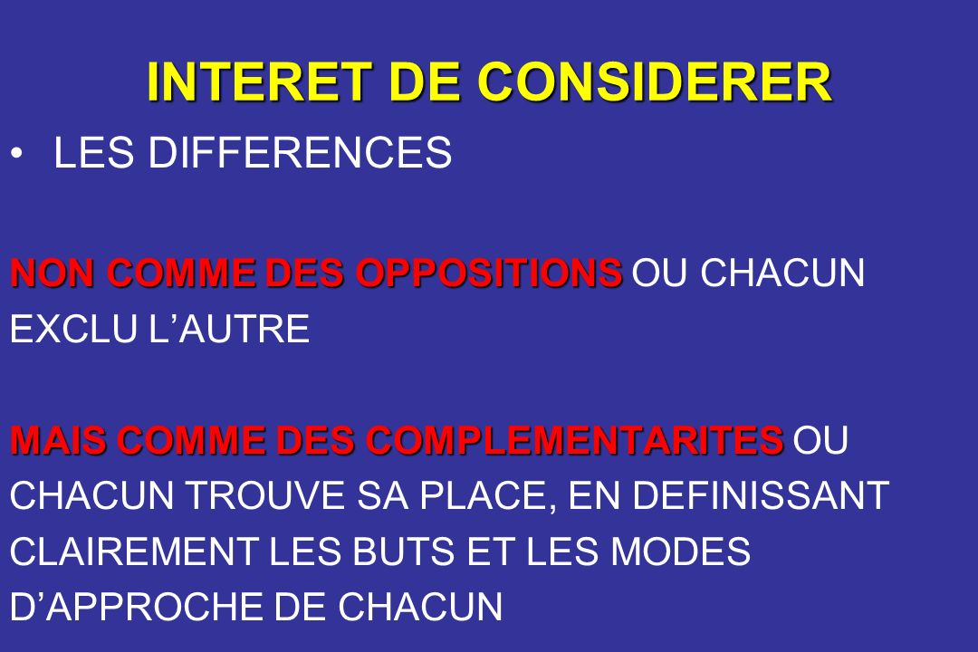 INTERET DE CONSIDERER LES DIFFERENCES