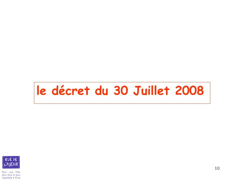 le décret du 30 Juillet 2008
