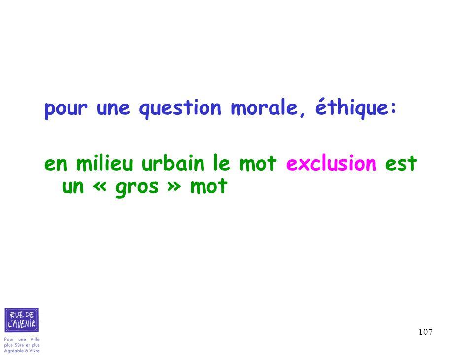 pour une question morale, éthique: