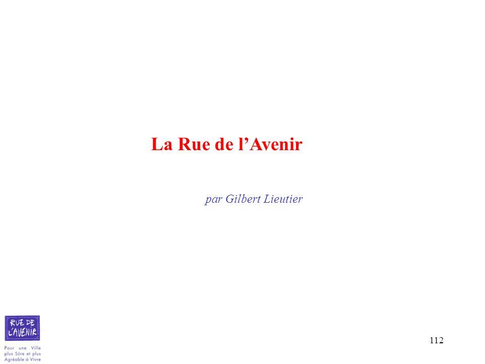 La Rue de l'Avenir par Gilbert Lieutier