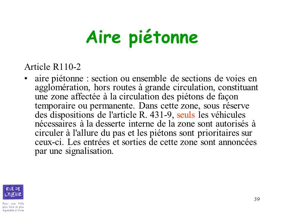 Aire piétonne Article R110-2