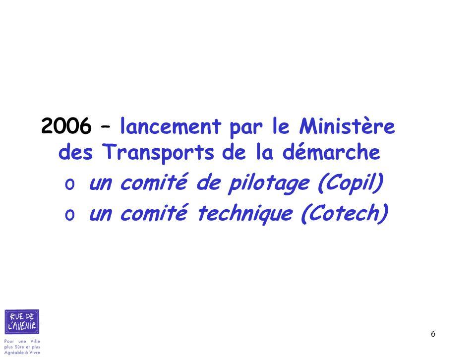2006 – lancement par le Ministère des Transports de la démarche