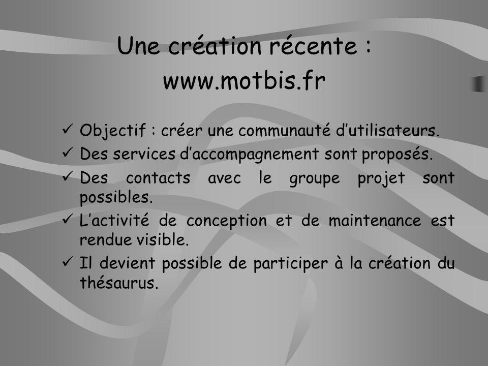 Une création récente : www.motbis.fr