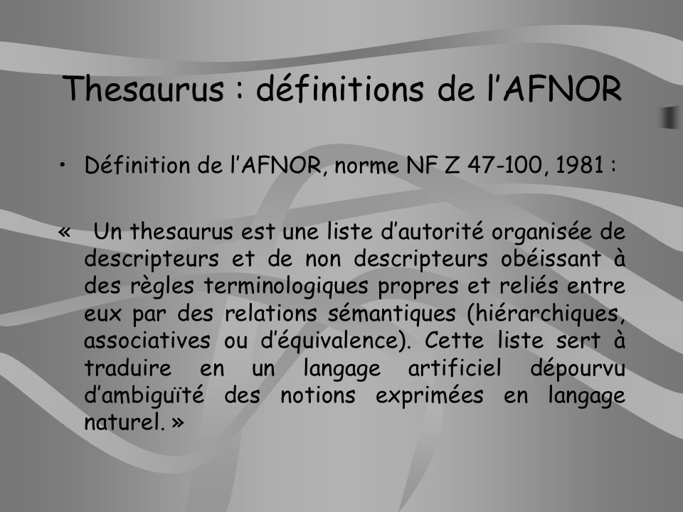 Thesaurus : définitions de l'AFNOR