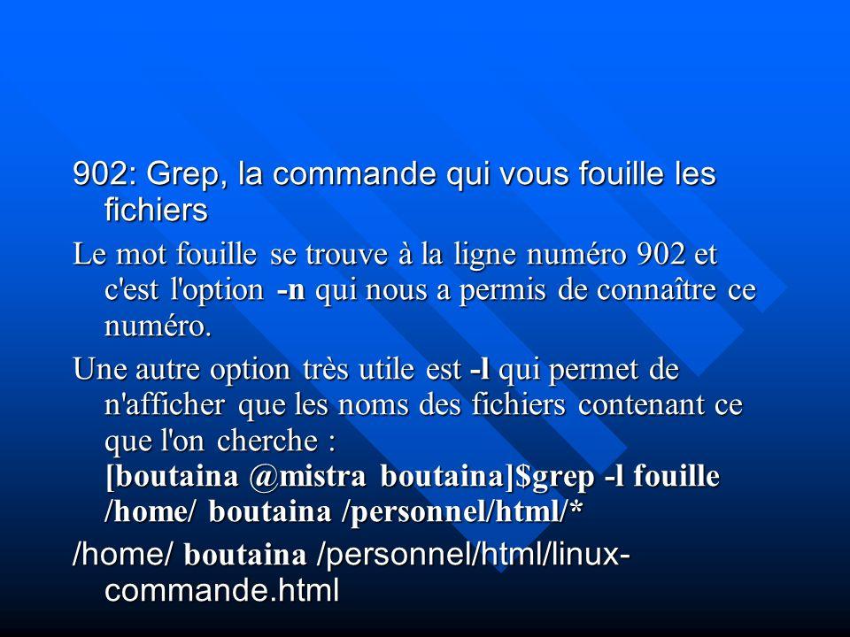 902: Grep, la commande qui vous fouille les fichiers
