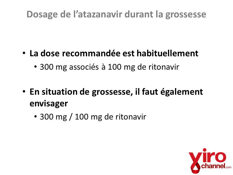 Dosage de l'atazanavir durant la grossesse