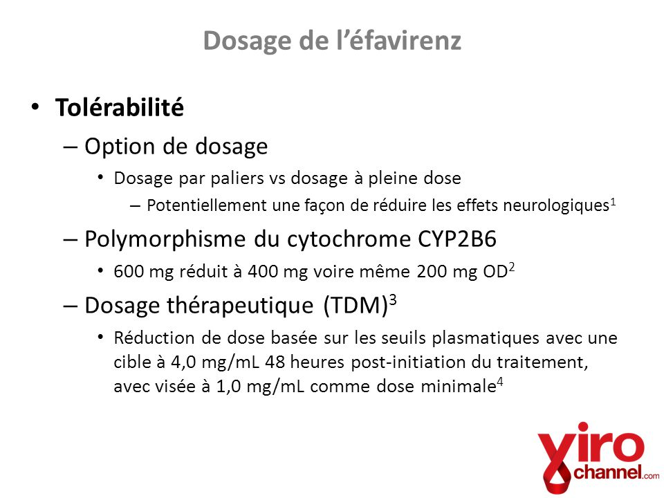 Dosage de l'éfavirenz Tolérabilité Option de dosage