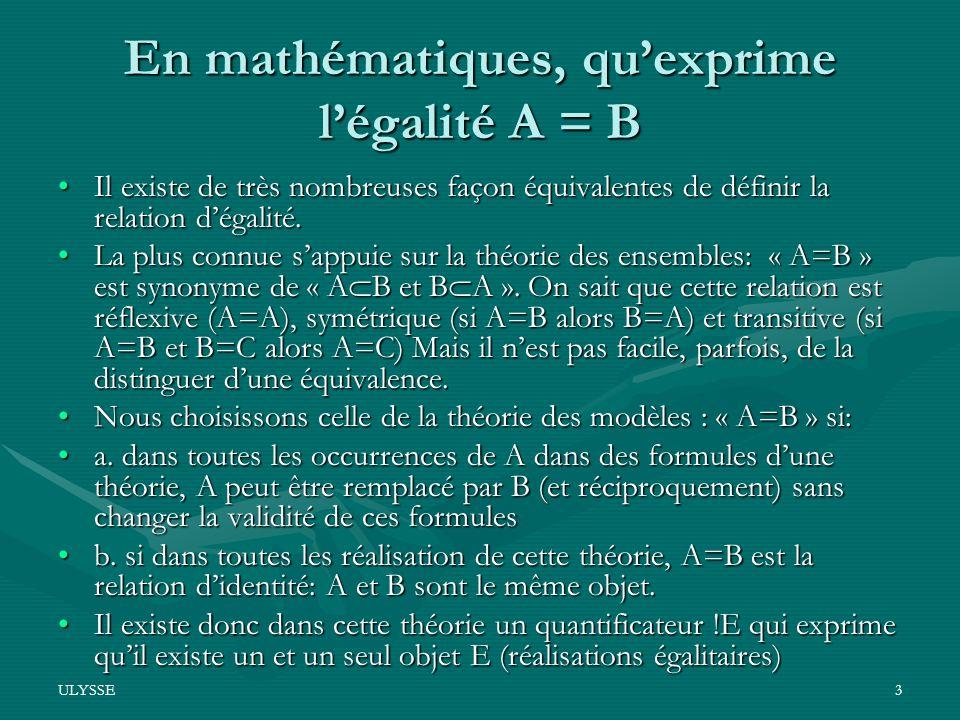 En mathématiques, qu'exprime l'égalité A = B