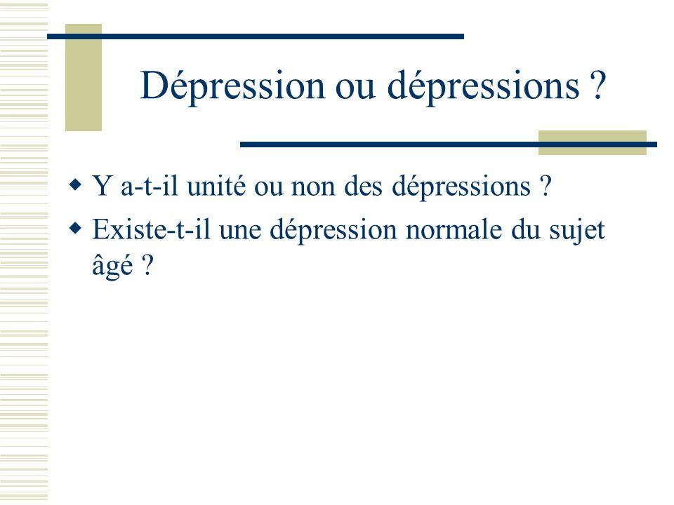 Dépression ou dépressions