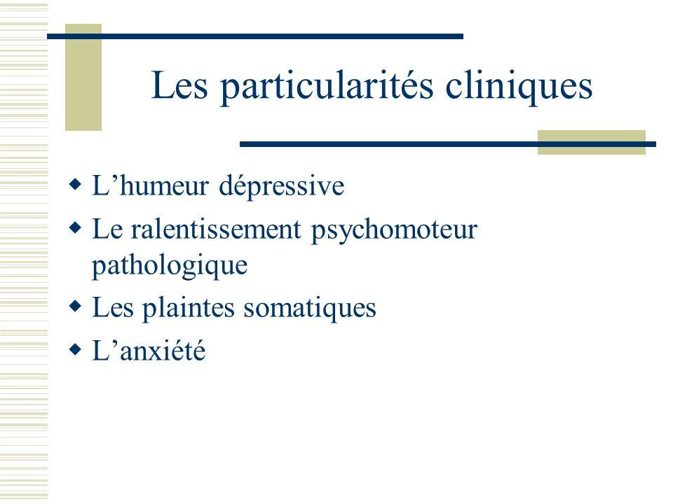 Les particularités cliniques