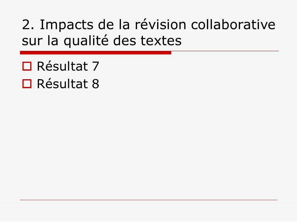 2. Impacts de la révision collaborative sur la qualité des textes