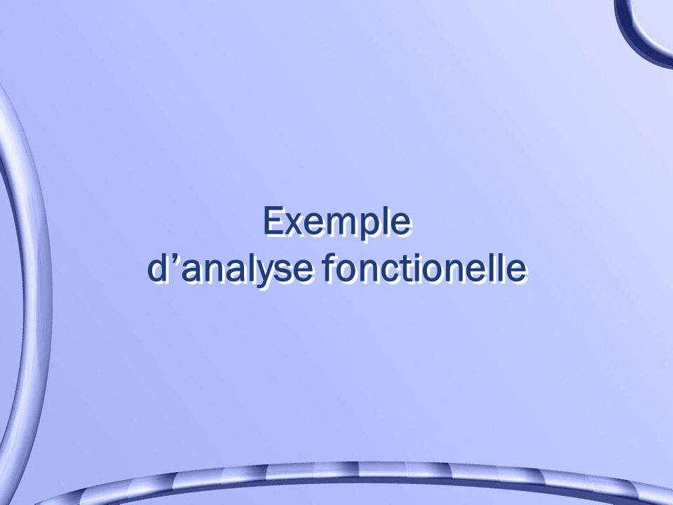 Exemple d'analyse fonctionelle