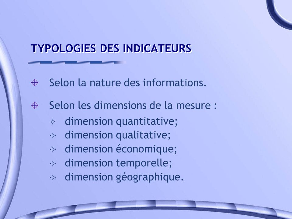 TYPOLOGIES DES INDICATEURS