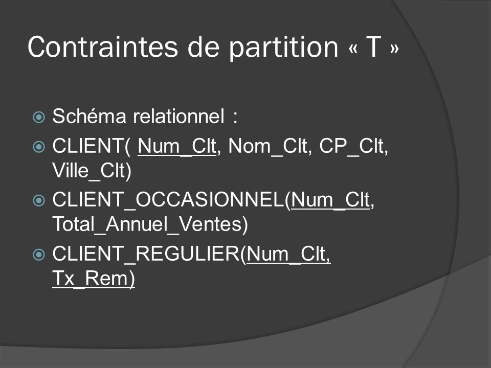 Contraintes de partition « T »
