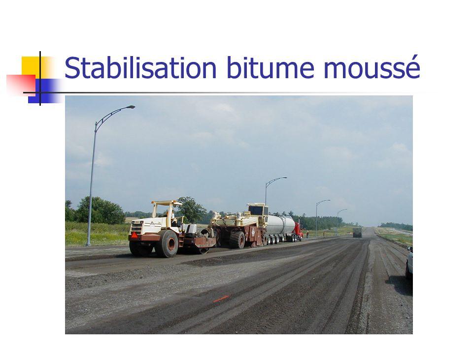 Stabilisation bitume moussé