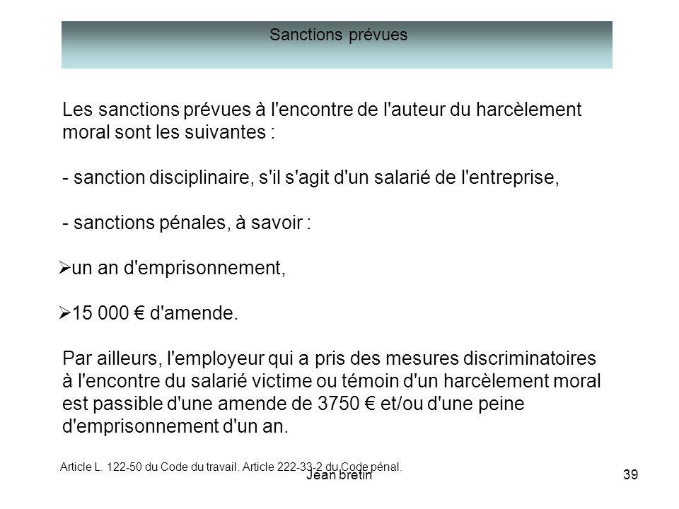 Les sanctions prévues à l encontre de l auteur du harcèlement