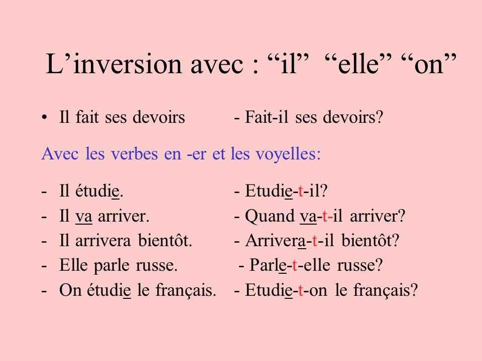 L'inversion avec : il elle on