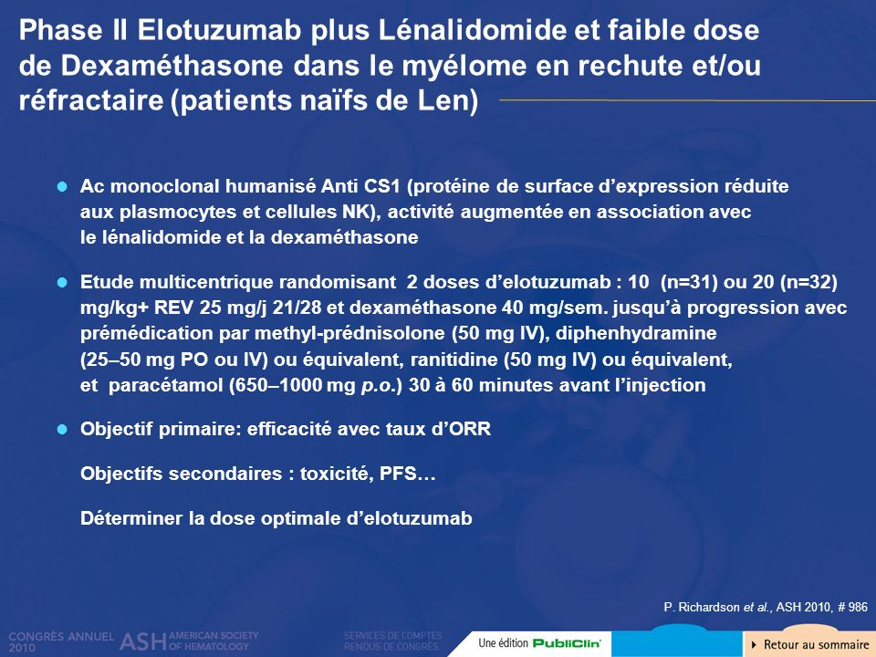 Phase II Elotuzumab plus Lénalidomide et faible dose de Dexaméthasone dans le myélome en rechute et/ou réfractaire (patients naïfs de Len)