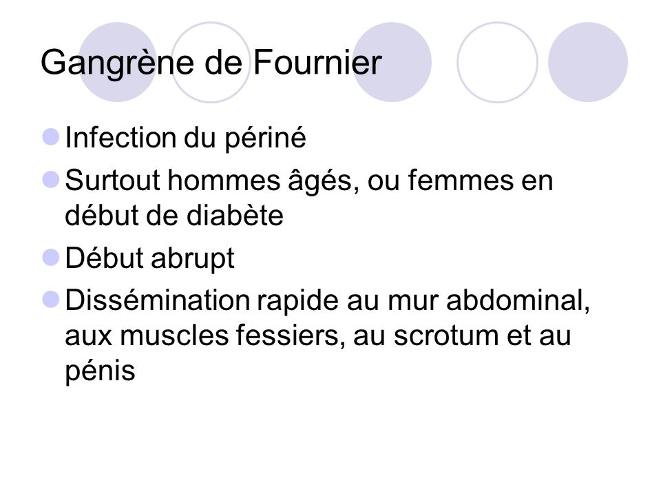 Gangrène de Fournier Infection du périné
