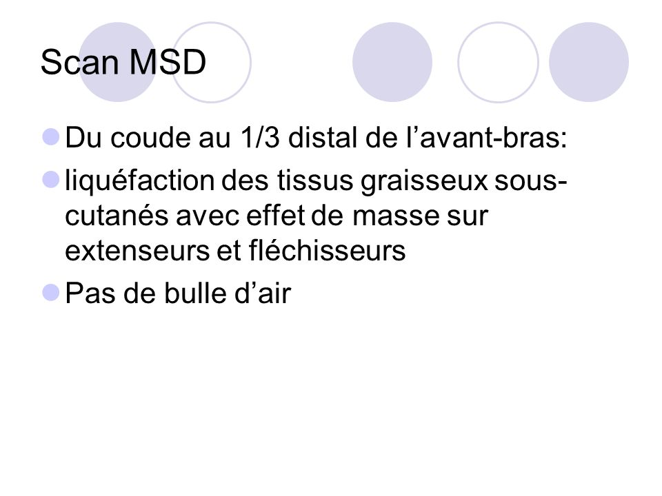 Scan MSD Du coude au 1/3 distal de l'avant-bras: