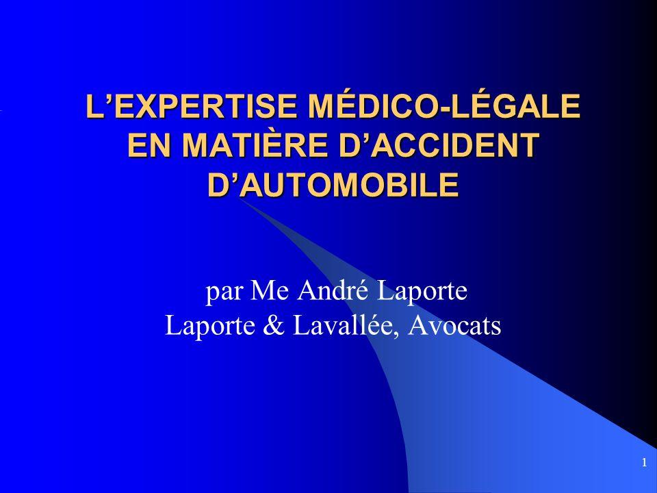 L'EXPERTISE MÉDICO-LÉGALE EN MATIÈRE D'ACCIDENT D'AUTOMOBILE