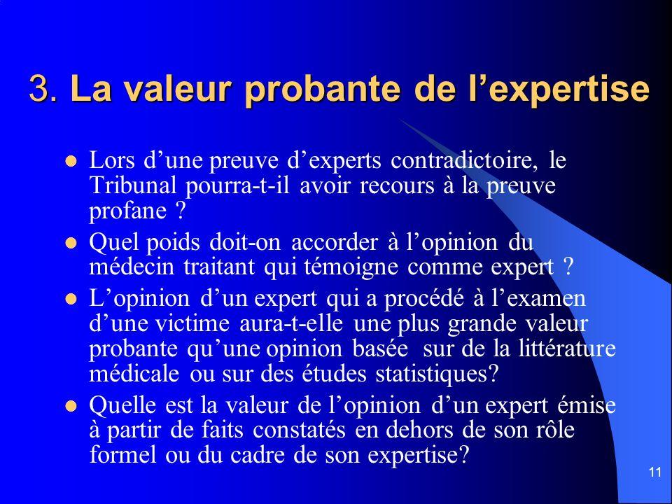 3. La valeur probante de l'expertise