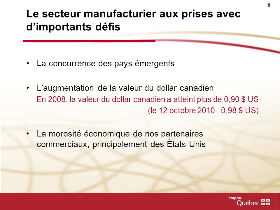 Le secteur manufacturier aux prises avec d'importants défis