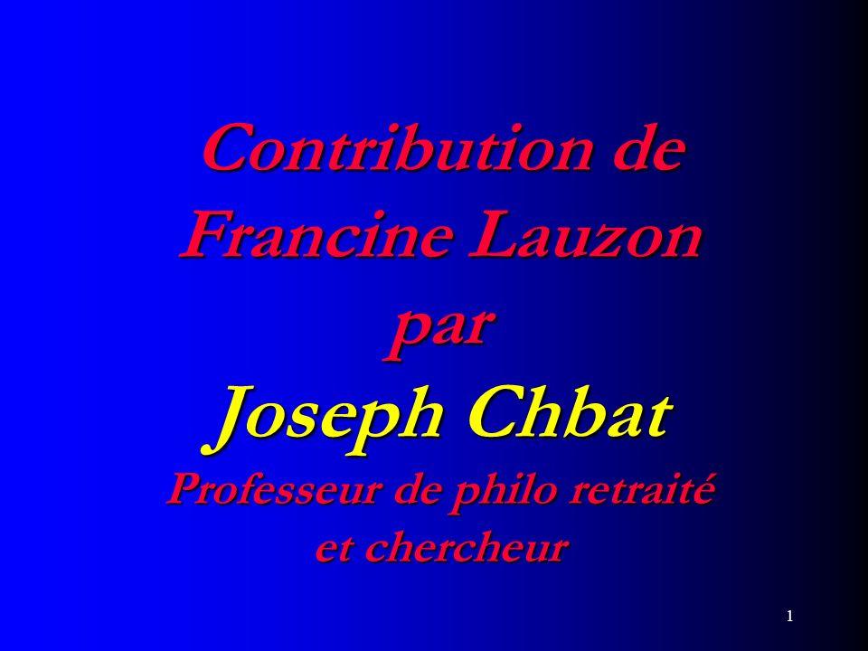 Contribution de Francine Lauzon par Joseph Chbat Professeur de philo retraité et chercheur