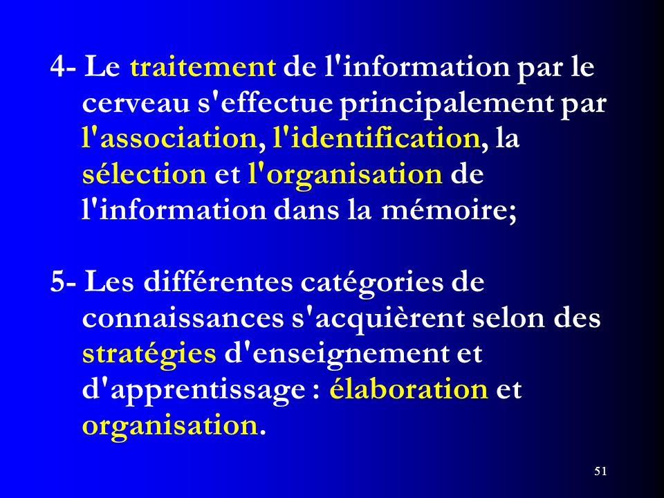 4- Le traitement de l information par le
