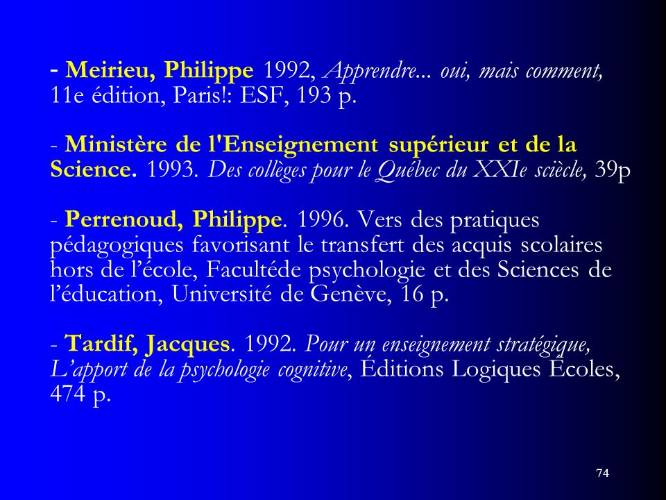 - Meirieu, Philippe 1992, Apprendre