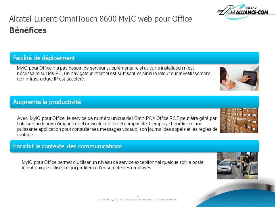 Alcatel-Lucent OmniTouch 8600 MyIC web pour Office Bénéfices