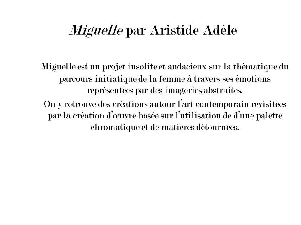 Miguelle par Aristide Adèle