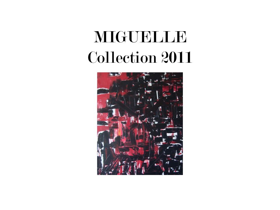 MIGUELLE Collection 2011