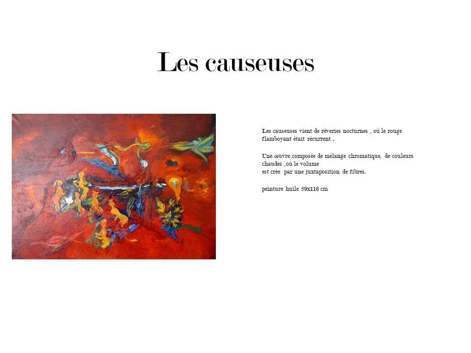 Les causeuses Les causeuses vient de rêveries nocturnes , où le rouge flamboyant était récurrent .