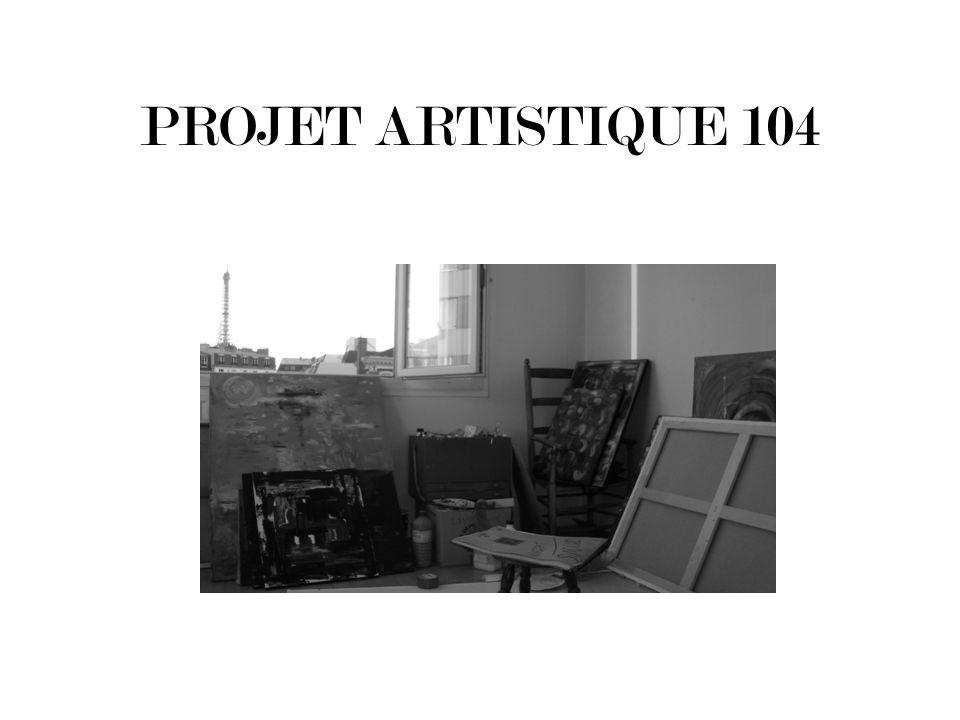 PROJET ARTISTIQUE 104