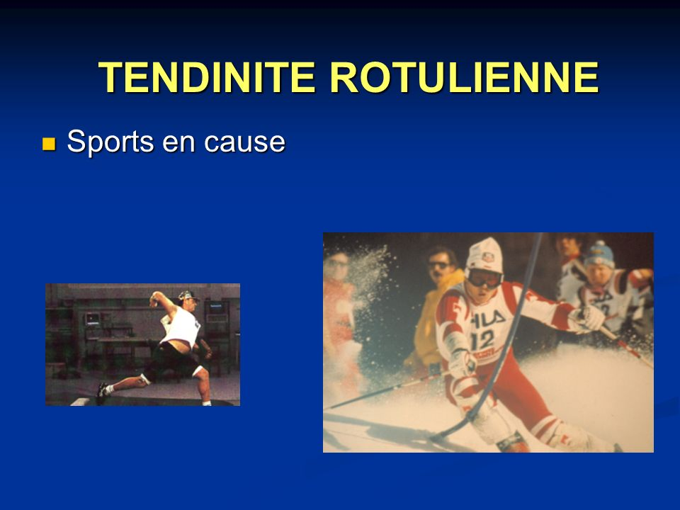 TENDINITE ROTULIENNE Sports en cause