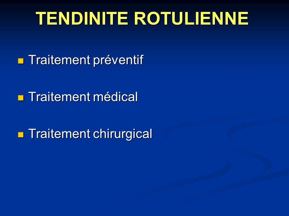 TENDINITE ROTULIENNE Traitement préventif Traitement médical