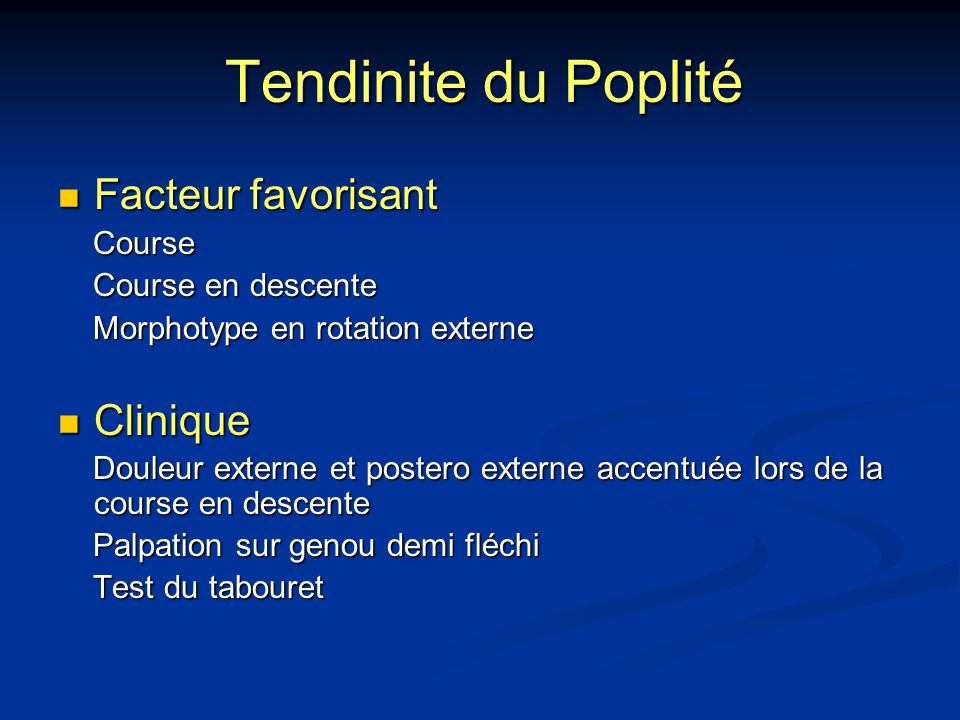 Tendinite du Poplité Facteur favorisant Clinique Course