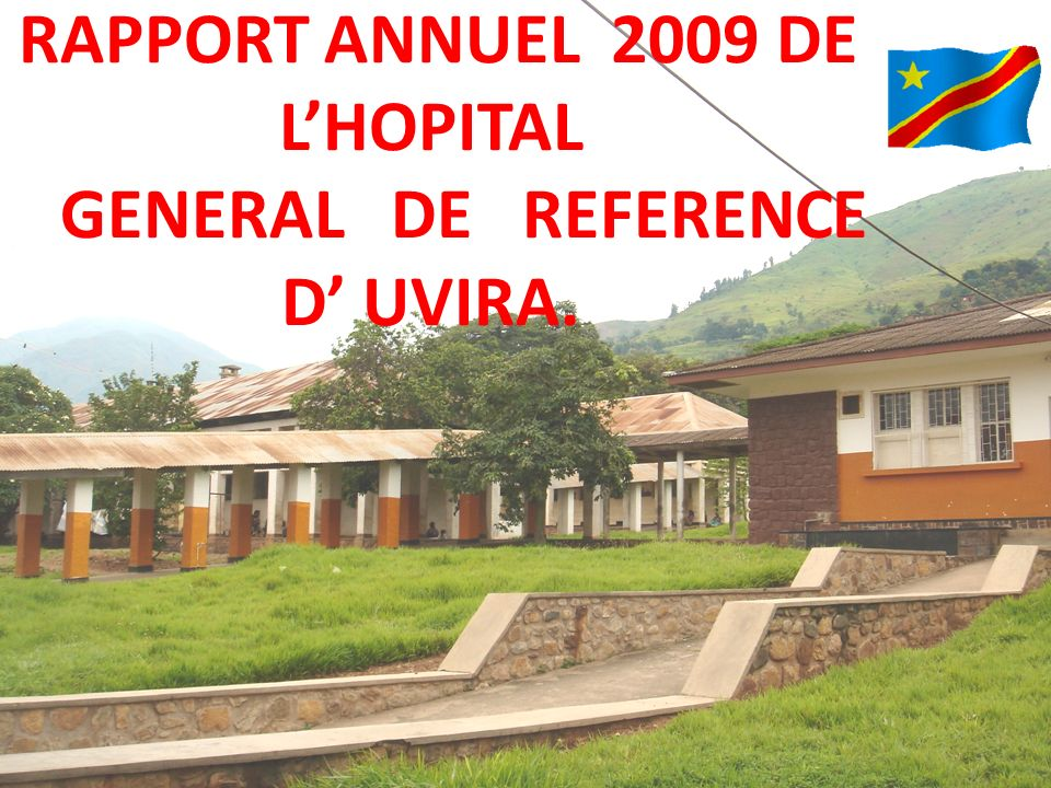 RAPPORT ANNUEL 2009 DE L'HOPITAL GENERAL DE REFERENCE D' UVIRA.