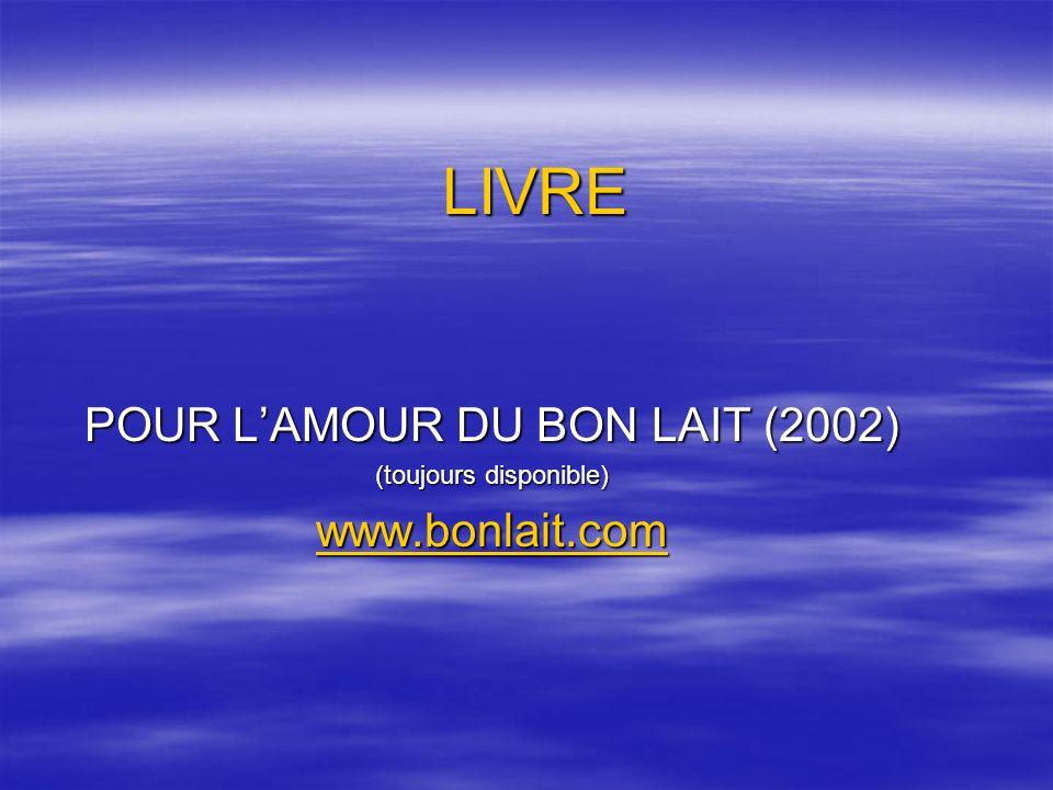 LIVRE POUR L'AMOUR DU BON LAIT (2002) www.bonlait.com
