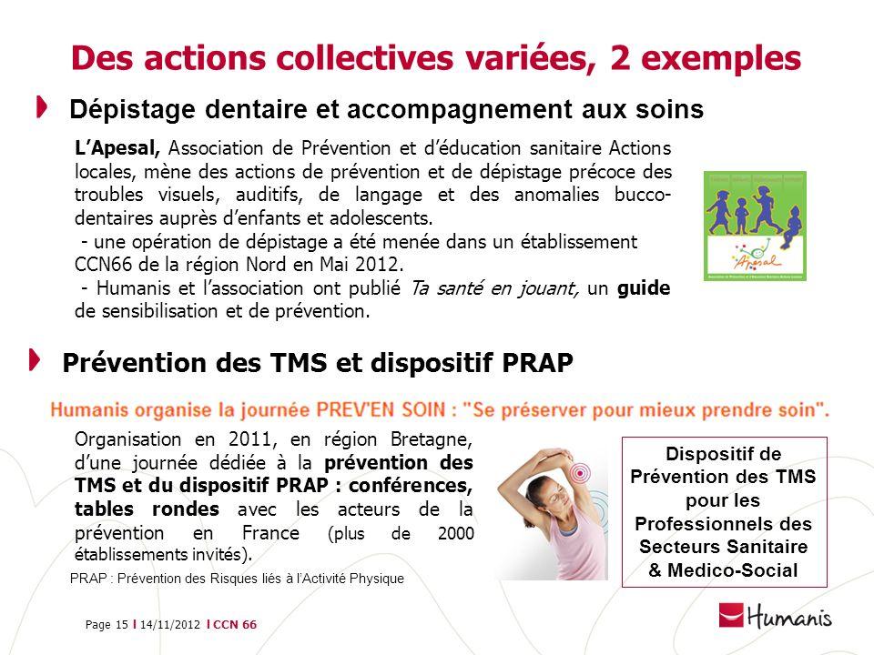Des actions collectives variées, 2 exemples