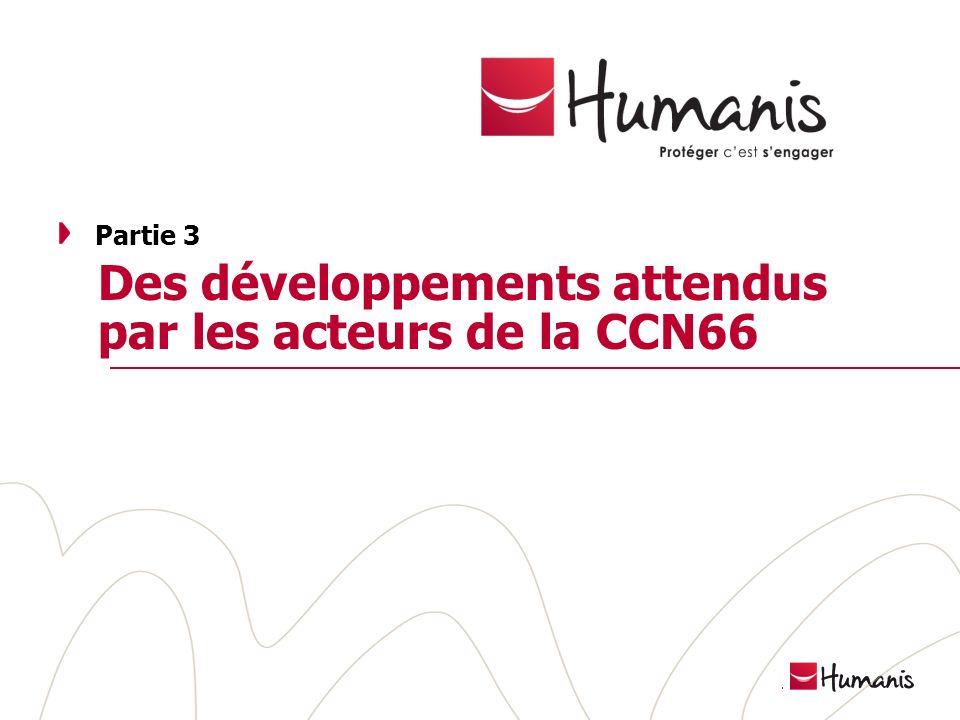 Des développements attendus par les acteurs de la CCN66