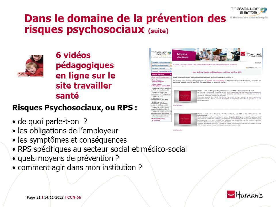 Dans le domaine de la prévention des risques psychosociaux (suite)