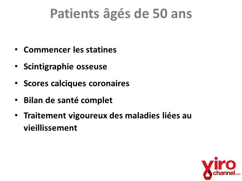 Patients âgés de 50 ans Commencer les statines Scintigraphie osseuse