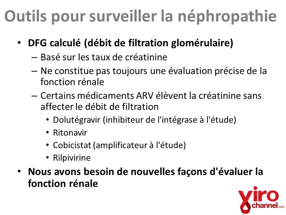 Outils pour surveiller la néphropathie